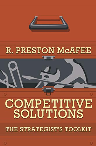Competitive Solutions: The Strategist's Toolkit