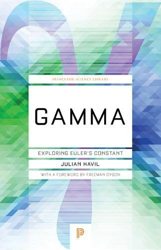 Gamma :   Exploring Euler's Constant by Julian Havil (Author)