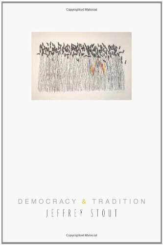 Democracy and Tradition (New Forum Books), Stout, Jeffrey