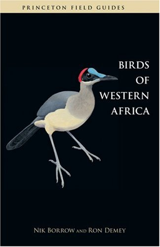 Birds of Western Africa (Princeton Field Guides)