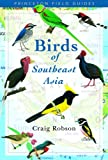 Craig Robson. Birds of Southeast Asia. New Holland & Princeton University Press 2005.