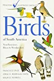 Francisco Erize & Jorge R. Rodríguez Mata & Maurice Rumboll. Birds of South America: Non-passerines - an Illustrated Checklist.