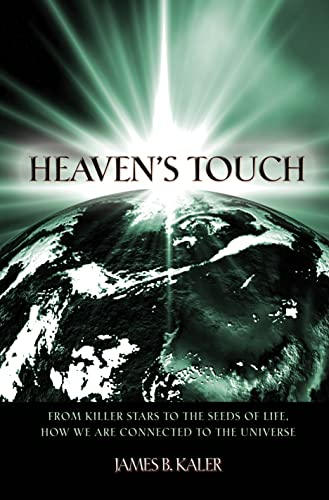 Heaven&#8217;s Touch, by Kaler, James B.