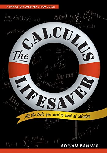 PDF The Calculus Lifesaver All the Tools You Need to Excel at Calculus Princeton Lifesaver Study Guide