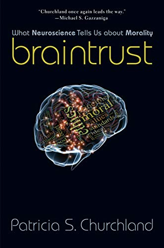 Braintrust, by Churchland, P.S.