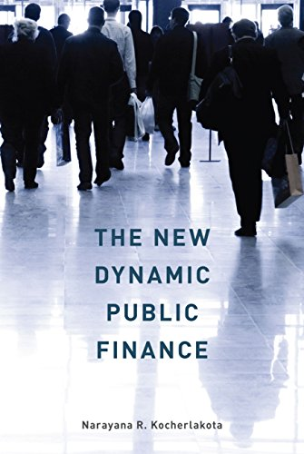 The New Dynamic Public Finance (Toulouse Lectures in Economics)