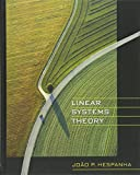 Linear systems theory | Hespanha, Joao P.. Auteur