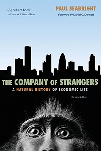 The Company of Strangers: A Natural History of Economic Life (Revised Edition)
