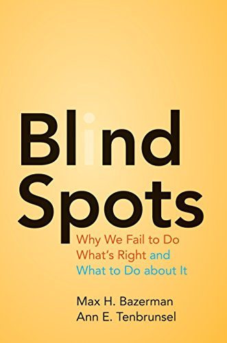 Blind Spots, by Bazerman, Max H.