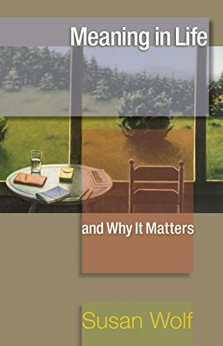 Meaning in Life and Why It Matters Book Cover Picture