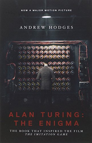 Alan Turing: The Engima by Andrew Hodges