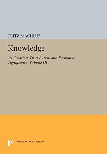 PDF Knowledge Its Creation Distribution and Economic Significance Volume III The Economics of Information and Human Capital Princeton Legacy Library