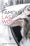 Famous Last Words by Sara Hammel