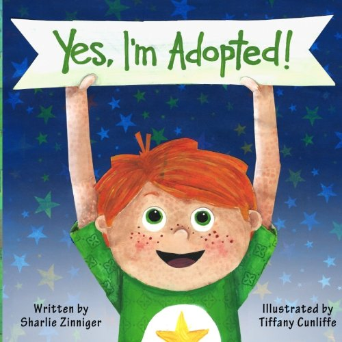 Yes, I'm Adopted! - Sharlie ZinnigerTiffany Cunliffe