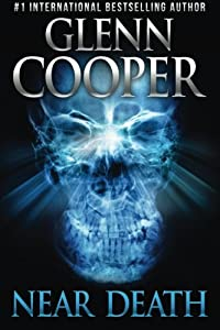 GIVEAWAY REMINDER: Win a Copy of NEAR DEATH by Glenn Cooper
