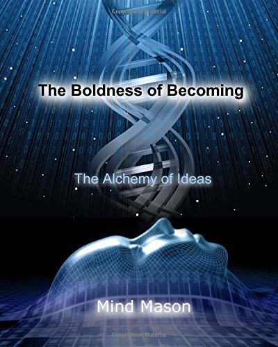 The Boldness of Becoming, Mason, Mind