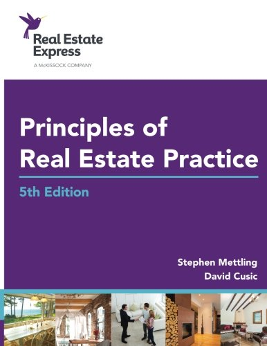 Principles of Real Estate Practice: Real Estate Express 5th Edition - Stephen Mettling, David Cusic