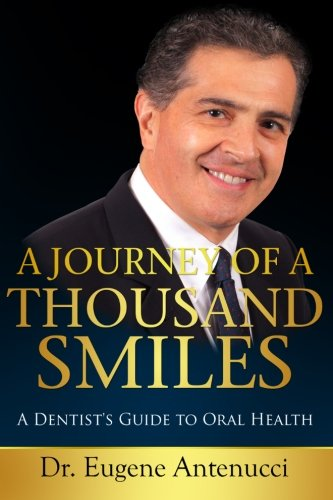 A Journey of a Thousand Smiles: A Dentist