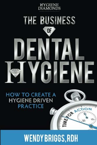 book cover the business of dental hygiene