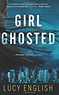 Girl Ghosted by Lucy English