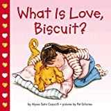 What Is Love, Biscuit? (Biscuit)