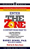 cover of The Zone : A Dietary Road Map to Lose Weight Permanently : Reset Your Genetic Code : Prevent Disease : Achieve Maximum Physical Performance