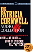 The Patricia Cornwell Audio Collection [ABRIDGED] by  Patricia Daniels Cornwell, et al (Audio Cassette - October 1995)