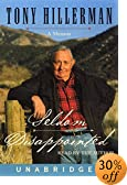 Seldom Disappointed: A Memoir [UNABRIDGED] by  Tony Hillerman (Author) (Audio Cassette - October 2001)