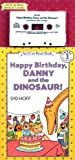 Happy Birthday, Danny and the Dinosaur! (Young Dreamers)