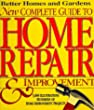 New Complete Guide to Home Repair and Improvement