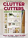 Clutter Cutters: Store It with Style