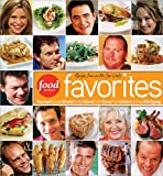 Food Network Favorites : Recipes from Our All-Star Chefs