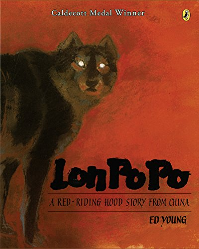 [Lon Po Po: A Red-Riding Hood Story from China]