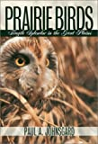 Prairie Birds: Fragile Splendor in the Great Plains