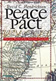 Peace Pact: The Lost World of the American Founding