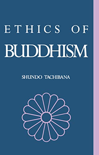 The Ethics of Buddhism (Curzon Paperbacks), Tachibana, Shundo