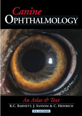 Incomplete Canine Ophthalmology An Atlas Amp Text border=
