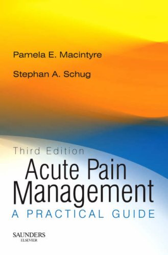 ACUTE PAIN MANAGEMENT - RIGHTS REVERTED: A PRACTICAL GUIDE 3ED