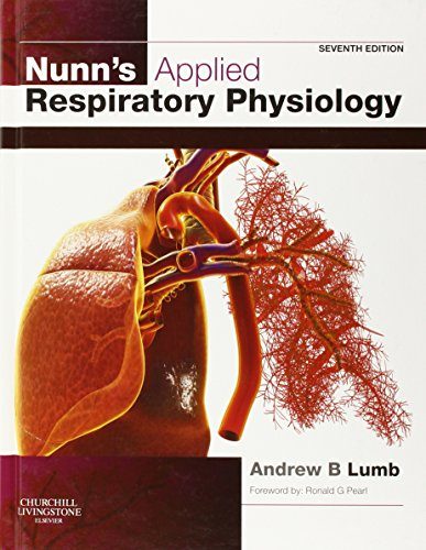 NUNN'S APPLIED RESPIRATORY PHYSIOLOGY 7ED**