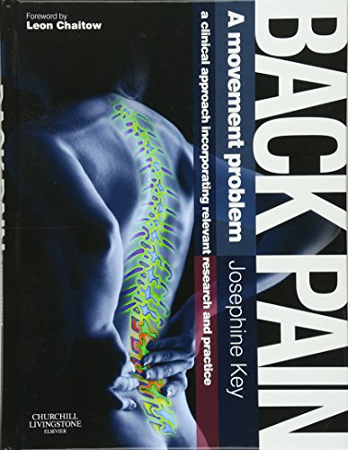 Medical problems ebooks libguides at logan university library back pain electronic resource a movement problem a clinical approach incorporating relevant research and practice by josephine key foreword by leon fandeluxe Gallery