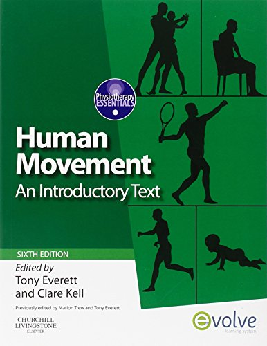 HUMAN MOVEMENT: AN INTRODUCTORY TEXT 6ED