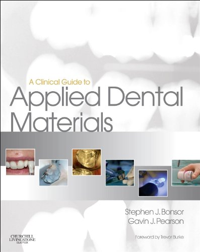 A CLINICAL GUIDE TO APPLIED DENTAL MATERIALS