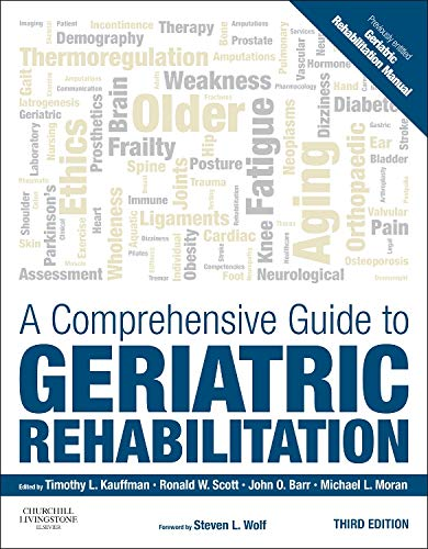 A COMPREHENSIVE GUIDE TO GERIATRIC REHABILITATION, 3ED
