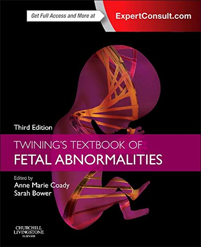 TWINING'S TEXTBOOK OF FETAL ABNORMALITIES, 3ED