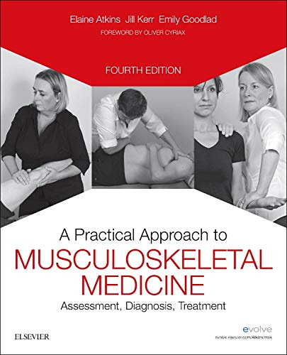 A PRACTICAL APPROACH TO MUSCULOSKELETAL MEDICINE: ASSESSMENT, DIAGNOSIS, TREATMENT, 4E (PB)