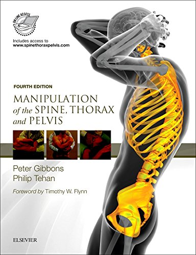 MANIPULATION OF THE SPINE, THORAX AND PELVIS WITH VIDEOS,4ED