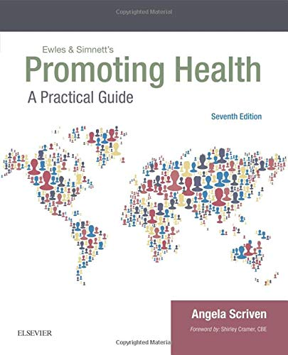 EWLES & SIMNETT'S PROMOTING HEALTH: A PRACTICAL GUIDE, 7E (PB)