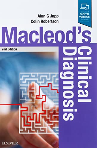 Macleod's clinical diagnosis / edited by Alan G. Japp, Colin Robertson ; co-authors, Rohana J. Wright, Matthew J. Reed, Andrew Robson.