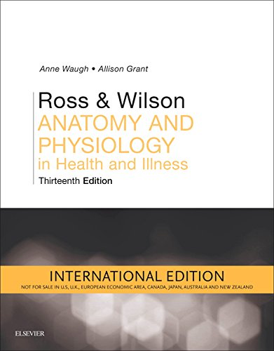 ROSS AND WILSON ANATOMY AND PHYSIOLOGY IN HEALTH AND ILLNESS, INTERNATIONAL EDITION, 13E