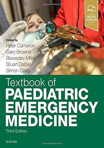Textbook of paediatric emergency medicine / edited by Peter Cameron [and 4 others].